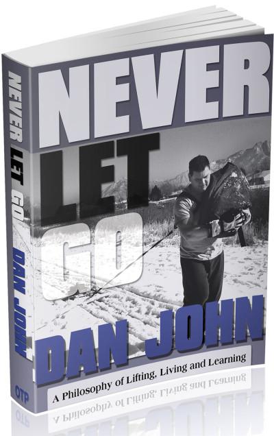 Dan John Never Let Go