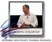 Alwyn Cosgrove Semi Private Training