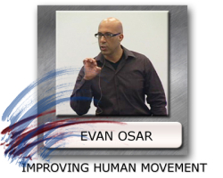 evan osar human movement, improving movement, how to improve movement