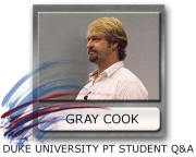Duke University Physical Therapy, Gray Cook