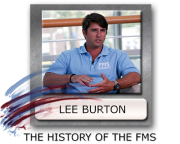 FMS History, Lee Burton