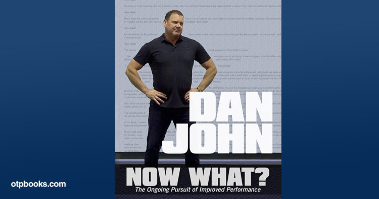 Dan John Now What