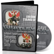 iron tamer kettlebell video, david whitley video, dave whitley kettlebell drills