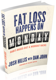 Josh Hillis Fat Loss Happens on Monday