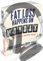 Josh Hillis Fat Loss Happens on Monday Audio Book