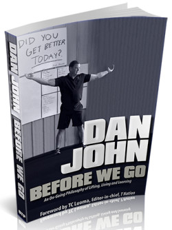 Dan John Before We Go - Dan John Never Let Go Sequel - Latest Dan John Book