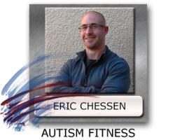 Eric Chessen Autism Fitness - Autism Fitness Program - Fitness Program For Autism