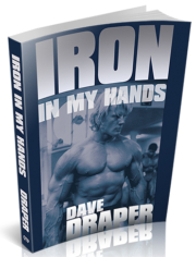 Dave Draper Iron in My Hands