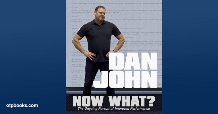 Dan John Now What