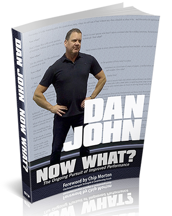 Dan John Now What? book